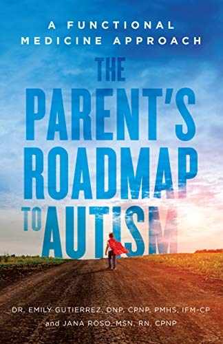 The Parent's Roadmap to Autism