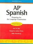 AP Spanish Preparing for Language. Exam 3rd Edition