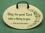 May The Good Lord Take A