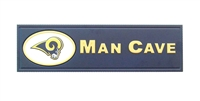 St. Louis Rams Man Cave Plaque