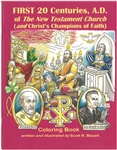 First 20 Centuries, A.D. of The New Testament Church (and Christ's Champions of Faith), S. Blazek