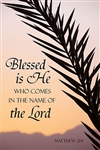 Blessed is He... Palm Sunday Banner