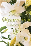 I Am The Resurrection... Easter Banner