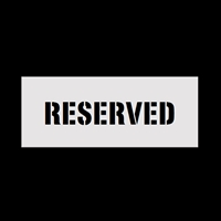 Reserved Sign Stencil