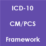 ICD-10-CM/PCS Framework (Download)