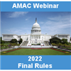 Final Rules for 2022 - Hospitals, Physicians, Freestanding Centers & ASCs