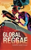 Global Reggae - Carolyn Cooper