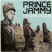 Prince Jammy - Crucial In Dub LP