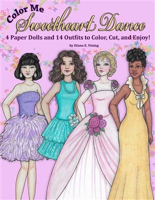 """Color Me- Sweetheart Dance"" Paper Doll Coloring Book"