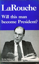 LaRouche: Will this man become President?