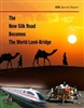 The New Silk Road Becomes the World Land-Bridge