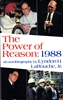 The Power of Reason 1988<br>Lyndon H. LaRouche, Jr.<br> KINDLE