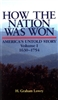 How the Nation Was Won<br> America's Untold Story 1630-1754<br>by H. Graham Lowry<br>PDF