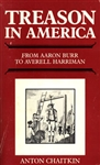 Treason in America: From<br>Aaron Burr to Averell Harriman<br>by Anton Chaitkin<br>KINDLE