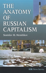 "The Anatomy of Russian Capitalism<br><span style=""font-size:75%;"">by Stanislav M. Menshikov</span>"