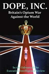 Dope. Inc. –<br>Britain's Opium War Against the World