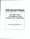 EIR's Policy of Republican Grand Strategy of the United States