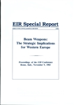 "Beam Weapons: The Strategic Implications for Western Europe<span style=""font-size:75%>Rome, Italy Conference</span>"