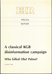 A classical KGB disinformation campaign: Who killed Olof Palme?
