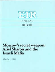 Moscow's secret weapon: Ariel Sharon and the Israeli Mafia