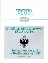 Global Showdown Escalates: The zero option and the Berlin crisis of 1987