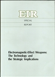 Electromagnetic Effect Weapons: The Technology and the Strategic Implications