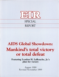 AIDS Global Showdown: Mankind's total victory or total defeat (Revised Nov. '89)