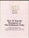 How To Stop the Resurgence of Nazi Euthanasia Today