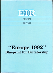 """Europe 1992"": Blueprint for Dictatorship"