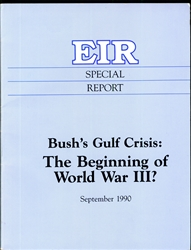 Bush's Gulf Crisis: The Beginning of World War III?