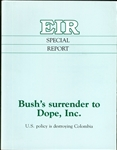 Bush's Surrender to Dope, Inc.