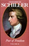 Friedrich Schiller, Poet of Freedom, Volume II