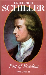 Friedrich Schiller, Poet of Freedom, Volume II- Kindle/EPUB