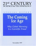 The Coming Ice Age: Why Global Warming Is a Scientific Fraud