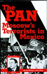 The PAN: Moscow's Terrorists in Mexico