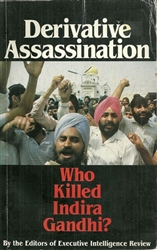 Derivative Assassination: Who Killed Indira Ghandi?