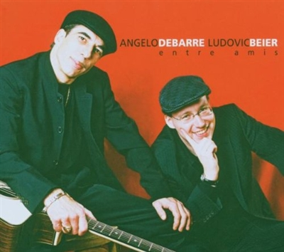"Angelo Debarre & Ludovic Beier ""Entre Amis"" 2004"