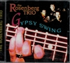 Gypsy Summer - The Rosenberg Trio