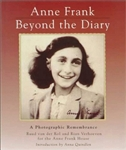 Anne Frank: Beyond the Diary. A Photographic Remembrance (PB)