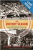 Victory Season: End of WWII & Birth of Baseball's Golden Age HB