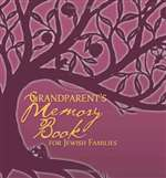 Grandparent's Memory Book for Jewish Families (PB)