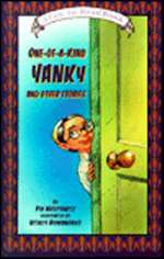 One of a Kind Yanky and Other Stories