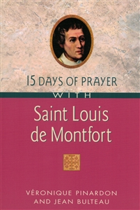 15 Days of Prayer with St. Louis de Montfort