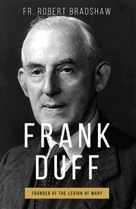 Frank Duff<br>Founder of the Legion of Mary