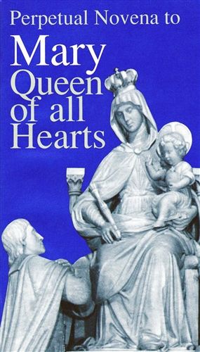 Perpetual Novena to Mary Queen of all Hearts