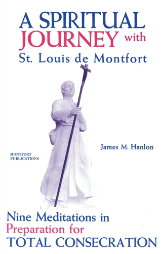 Spiritual Journey with St. Louis de Montfort