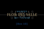 Flor del Valle Sky Flower Box of 10 Cigars