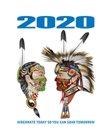 2020 Hibernate Today - Soar Tomorrow Art Print
