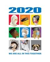 2020 We Are All in This Together Art Print