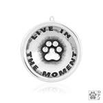 Sterling Silver Live In The Moment Pendant, Inspirational Paw Print Charm